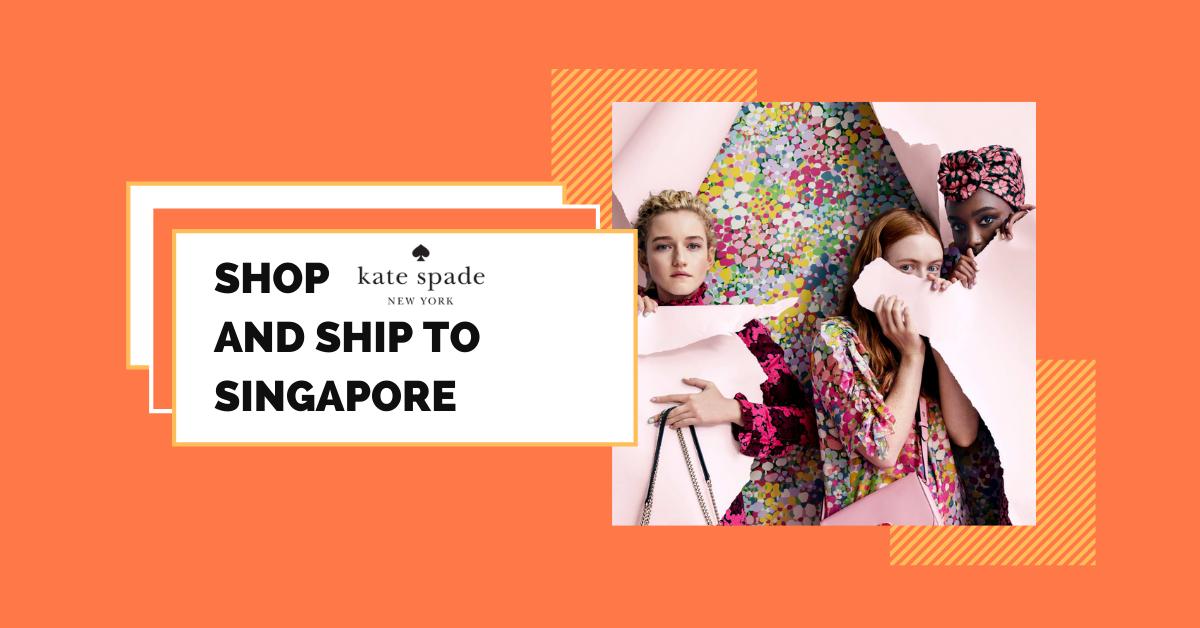 shop Kate Spade ship to Singapore