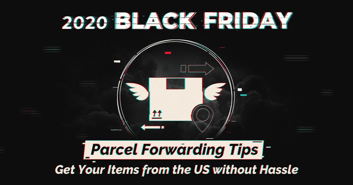 Black Friday parcel forwarding