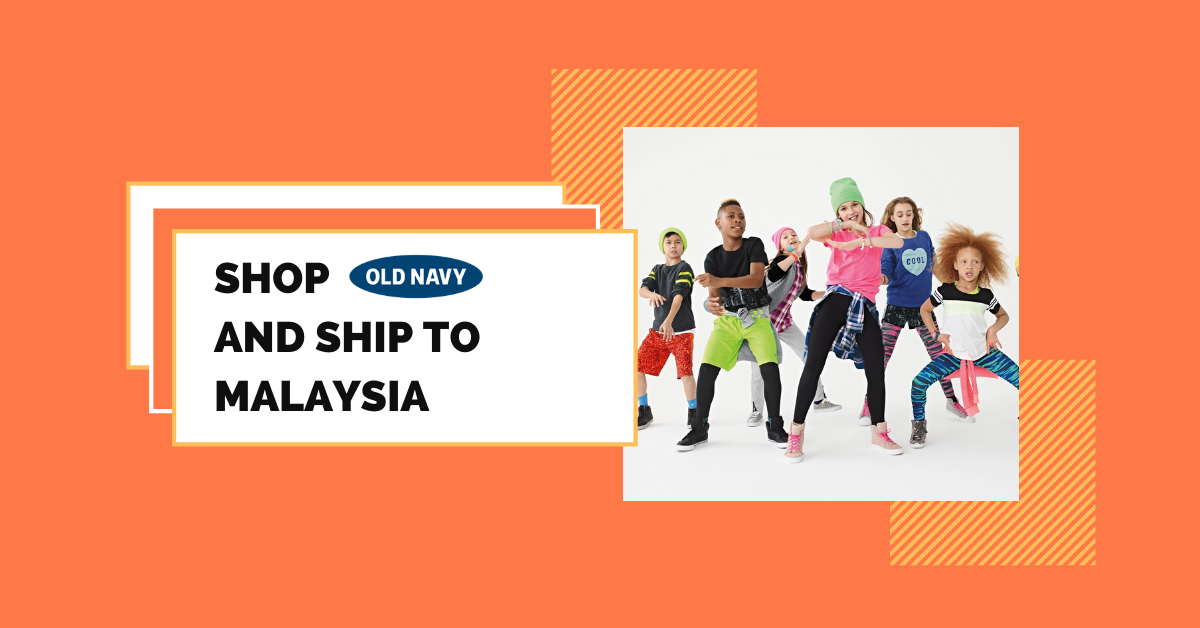 shop Old Navy ship to Malaysia