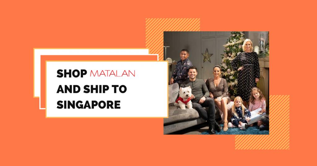 shop Matalan ship to Singapore