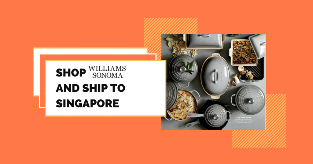 shop Williams Sonoma ship to Singapore