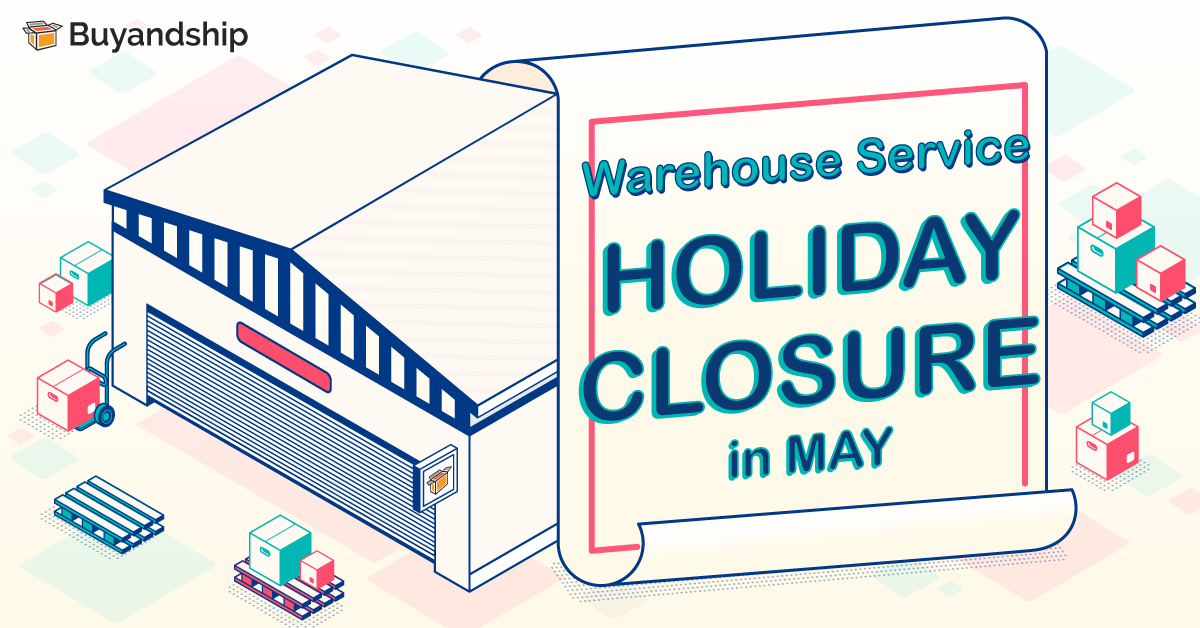 Warehouse Service: Holiday Closure in May